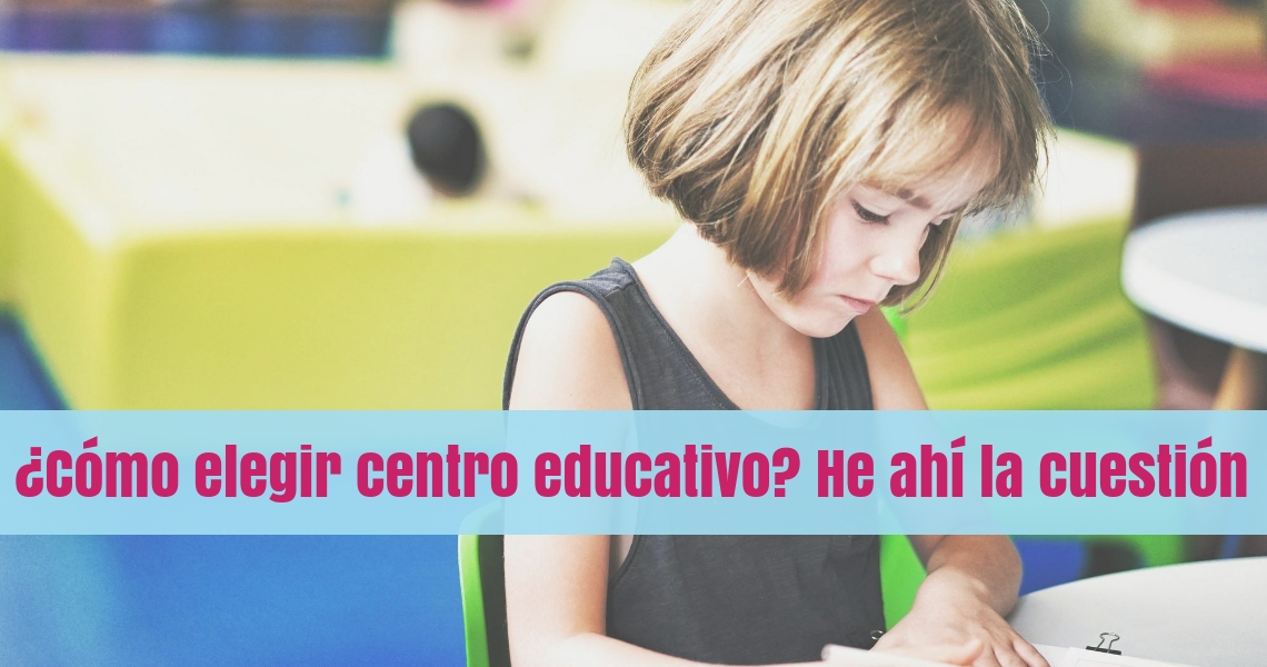 elegir centro educativo 1